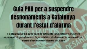 Guia PAH per a suspendre desnonaments a Catalunya durant l'estat d'alarma