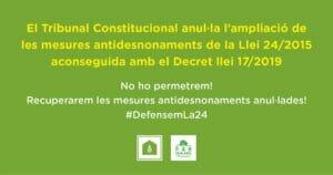 El Tribunal Constitucional anul·la l'ampliació de les mesures antidesnonaments de la Llei 24/2015 aconseguida amb el Decret llei 17/2019