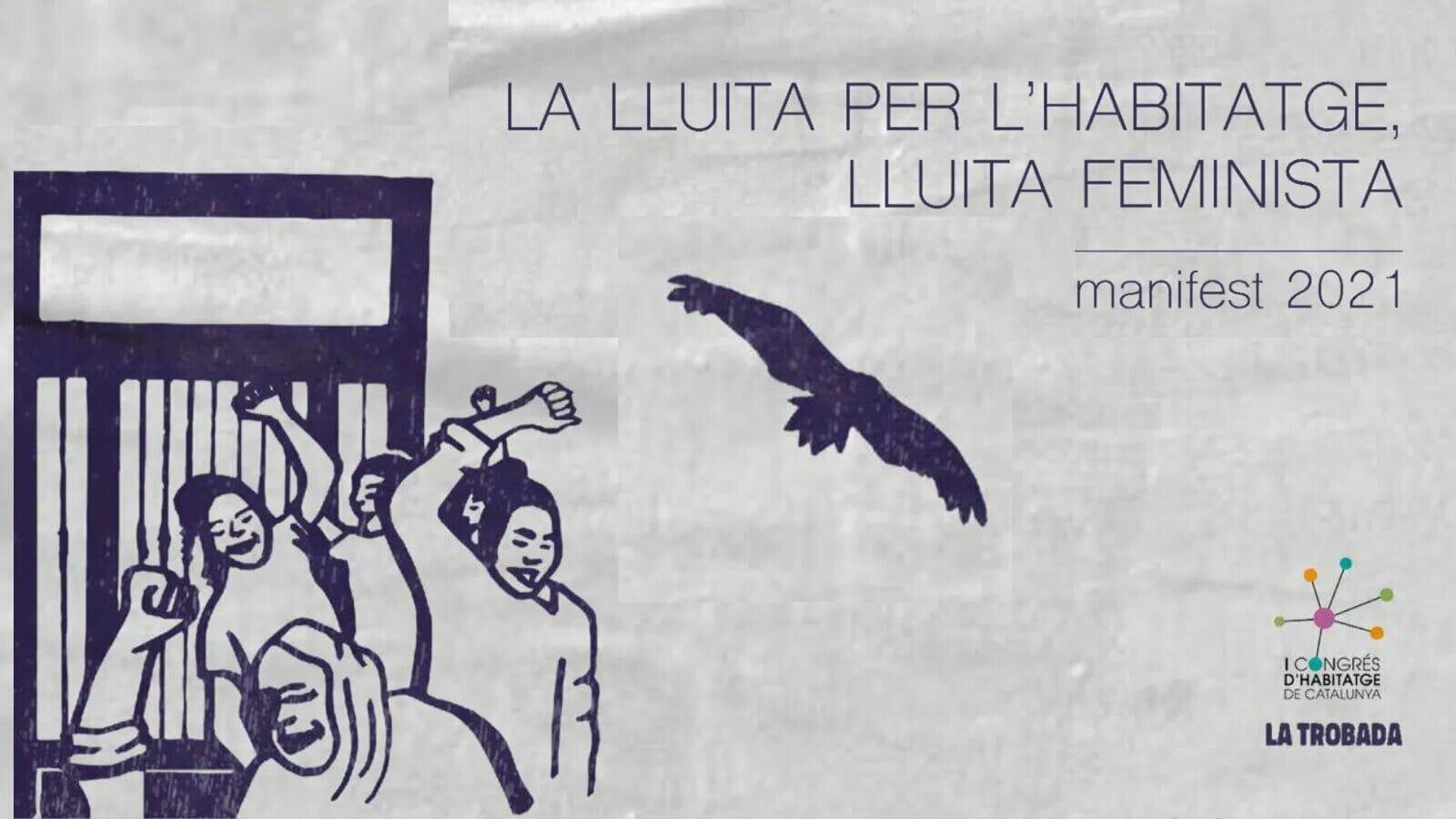 LA LLUITA PER L'HABITATGE, LLUITA FEMINISTA – manifest 2021